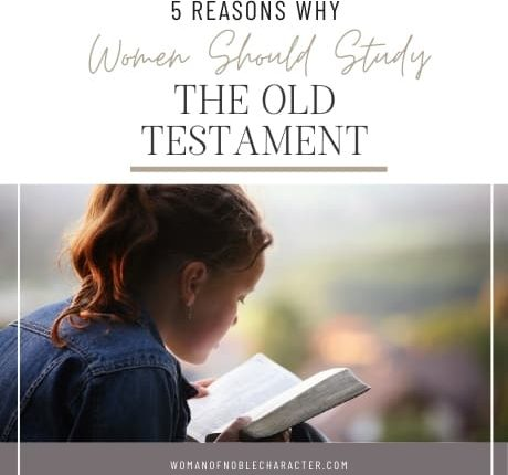 woman reading Bible; Why Women Should Study the Old Testament_