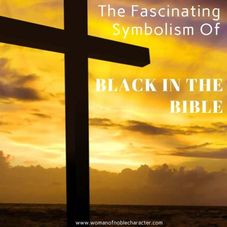 The Fascinating Symbolism Of Black In The Bible