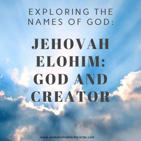 EXPLORING THE NAMES OF GOD_ JEHOVAH ELOHIM GOD AND CREATOR