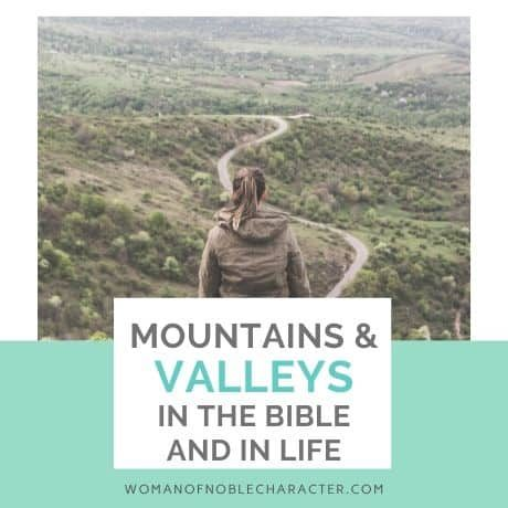 mountains and valleys in the Bible
