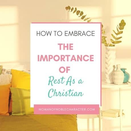 the importance of rest as a Christian
