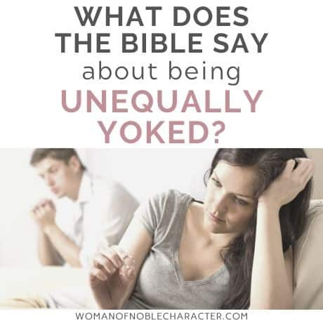 what does the Bible say about being unequally yoked